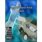Desdoblamiento Astral. audio Mp3