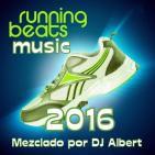 RUNNING BEATS MUSIC 2016 Mezclado por DJ Albert