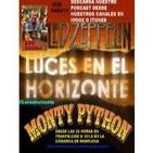 Luces en el Horizonte 1x28 - Rick Riordan, Led Zeppelin, Monty Python