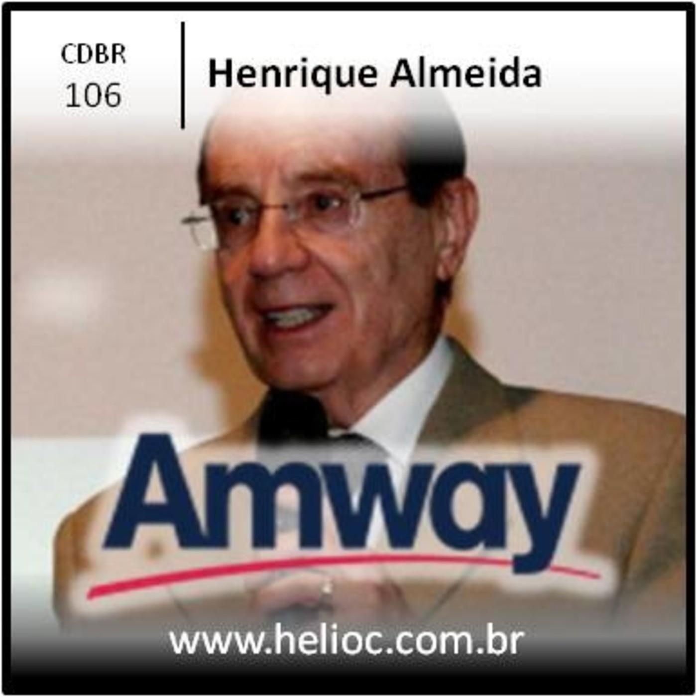 CDBR 106 - E Facil Mostrar o Plano - Henrique Almeida