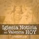 Iglesia Noticia en Valencia HOY - 28 de mayo de 2020