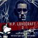 Amados Muertos o Amor a la Muerte - H.P. Lovecraft, Historias que necesitan ser contadas