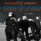 EL SONIDO DEL SILENCIO - EL SONIDO DE LA MÚSICA - Programa 3/4 - 21/08/2015 - Especial Tangerine Dream