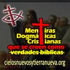 Mentiras dogmáticas que se creen como verdades Parte 1
