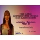 Cómo cambiar nuestro sistema de creencias - PSYCH-K® - Vanessa Navarro Liaño 2ª Parte de 2