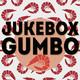 Jukebox Gumbo #44 (3 Junio 2019)