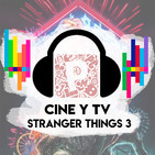 Pacotes Podcast - Cine y Televisión - Stranger Things 3