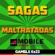 GAMELX 6x23 - Mobile World Congress + Sagas Maltratadas