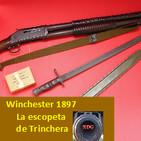 NdG #86 La Escopeta de Trinchera Winchester 1897