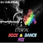 Dj Dalega - Eternal Rock & Dance Mix