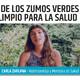 LOS BENEFICIOS DE LOS ZUMOS VERDES y el come limpio para la Salud - Carla Zaplana, nutricionist