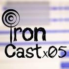 IronCast x 05