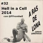 A Ras De Lona #32 - WWE Hell in a Cell 2014