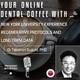 DENTAL COFFEE WITH Dr Takanori Suzuki NYU
