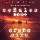 CronoCine 2x17: Señales (M. Night Shyamalan, 2002)