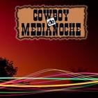 EL COWBOY DE MEDIANOCHE Con Gaspar Barron 16.02.2018