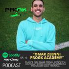46- Omar Zeenni ProGK Academy