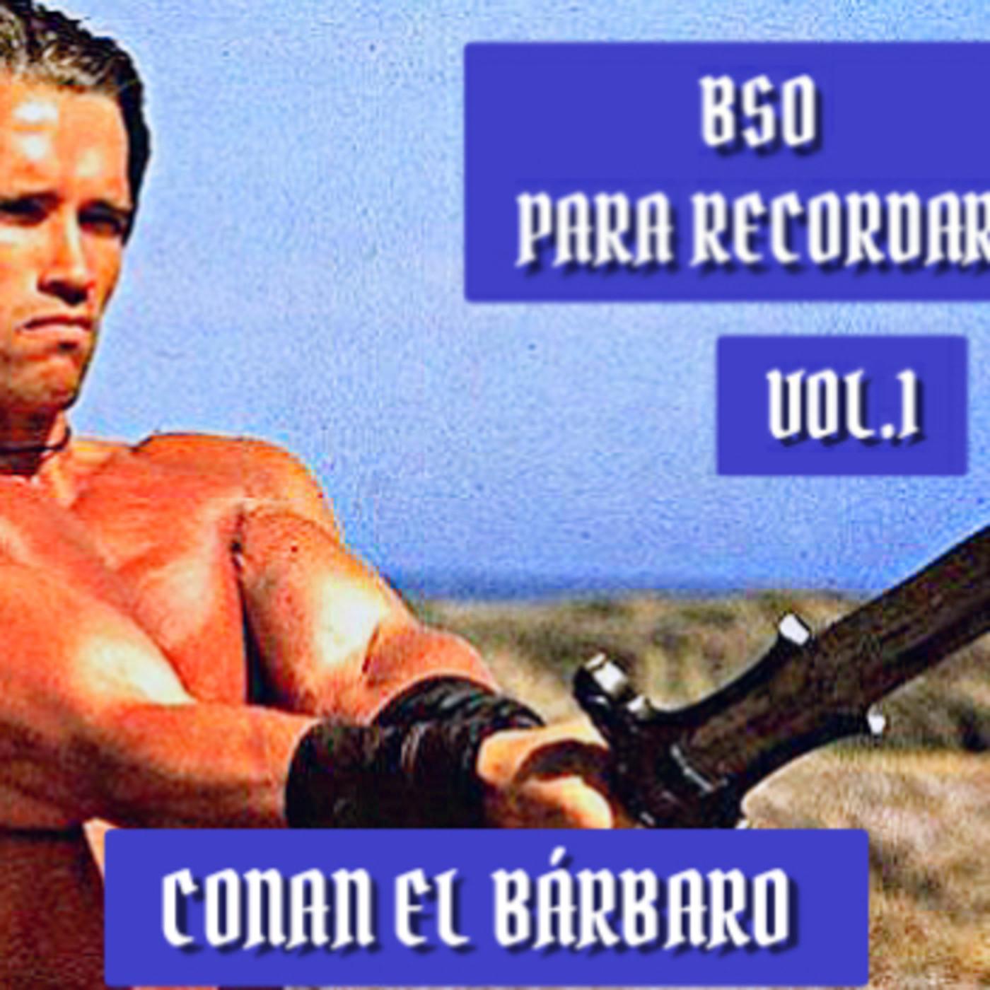 Bso para recordar vol.1 conan the barbarian