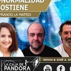 LA NUEVA A-NORMALIDAD NO SE SOSTIENE con Nexus, Yolanda Soria, José Antonio González Calderon, Luis