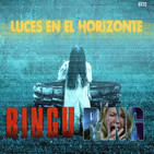 Luces en el Horizonte 6X33: THE RING
