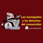 Los monopolios y los derechos del consumidor