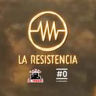 LA RESISTENCIA 1x55 - Programa completo