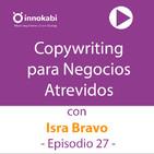 27 Copywriting Motivante para Negocios Atrevidos con Isra Bravo