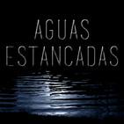 Aguas Estancadas - Episodio 53: Rape & Revenge