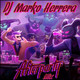 After Party Mix - DJ Marko Herrera 2019