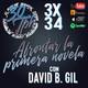 3x34 30TPH ESPECIAL Afrontar la primera novela (con David B. Gil)