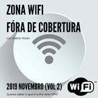 Zona Wifi - Fóra de Cobertura (2019 Nov. Vol 2)