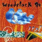 Programa 562: Un repaso a Woodstock 1994 y 1999