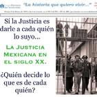 La Justicia en México del siglo XX.