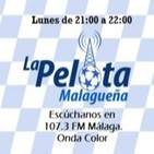 La Pelota Malagueña - Programa 3