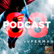 Programa 88 - El Sótano del Planet - Superman Returns - Análisis Definitivo
