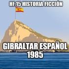 HF.15 - Gibraltar Español. 1985