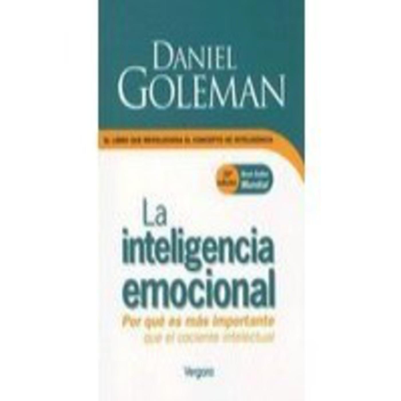 43..INTELIGENCIA EMOCIONAL, Daniel Goleman
