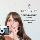 Episodio 13 : Vivir de la Artesania y del Arte Bordado