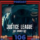 Programa 106 - El Sótano del Planet - Justice League: The Snyder Cut