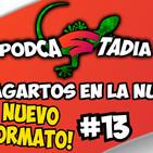 ¡PODCASTADIA! #13 ¡LAGARTOS en la NUBE!   PODCAST sobre STADIA en ESPAÑOL