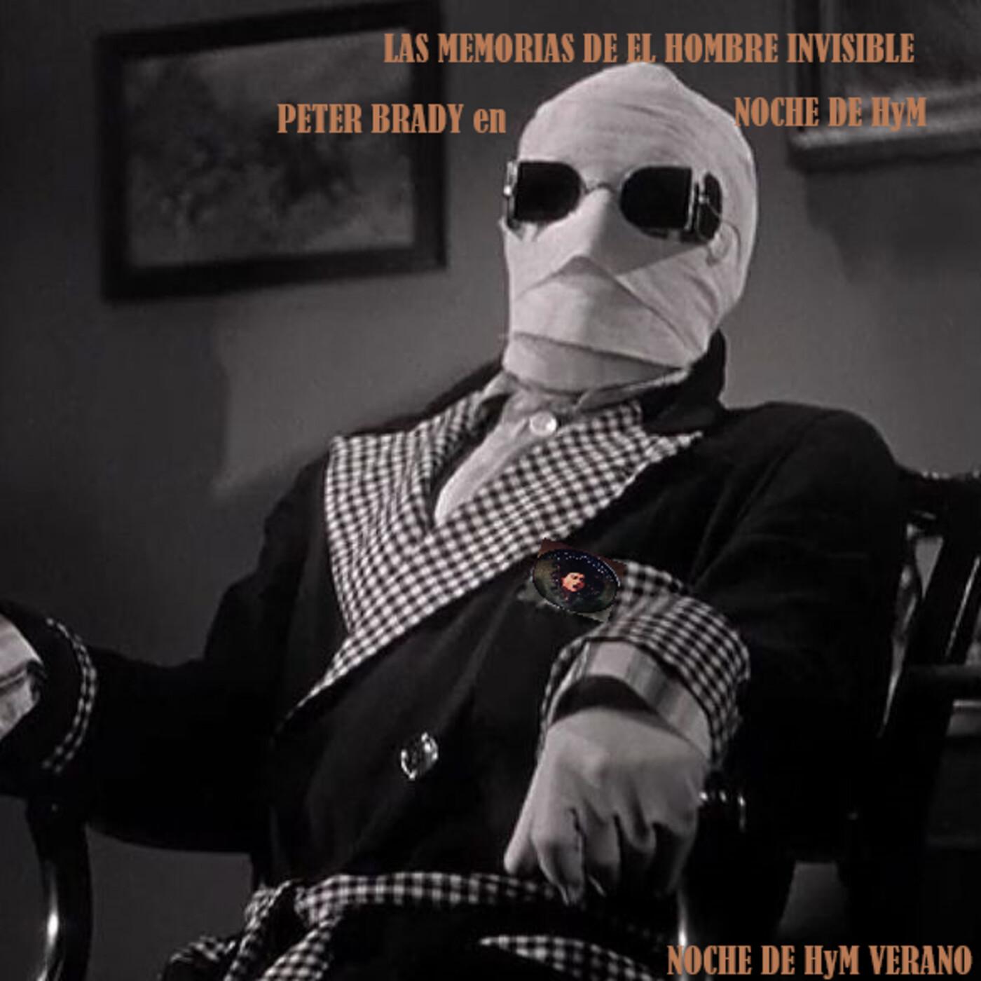 NochedeHyM-416-Verano - LAS MEMORIAS DE EL HOMBRE INVISIBLE. Cap. 3