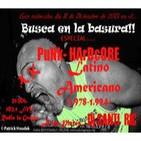 BUSCA EN LA BASURA!! # 33.DJ Sesión Nº3,Santi Ric,Especial: PUNK HARDCORE LATINO AMERICANO.1965-1992 Emisión:11/12/2013