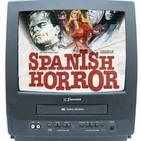 Ep.09 Mis Terrores Favoritos, SPANISH HORROR Vol.2 con Victor Matellano (Cine de terror español en el videoclub)