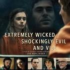 Cine en casa 01: Extremadamente cruel, malvado y perverso (2019)