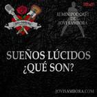 Jovi Sambora T01x05 - Sueños Lúcidos ¿Qué Son?
