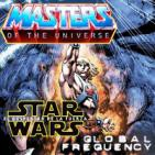 LODE 6x20 –Archivo Ligero– MASTERS OF THE UNIVERSE, Global Frequency, Star Wars: Situación geopolítica del Episodio VII,