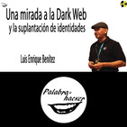Una mirada a la Dark Web y la suplantación de identidades