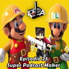 Play Them All - Episodio 25 : Super Podcast Maker