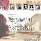 Camino del Sur: Especial Navidad - 13/12/19