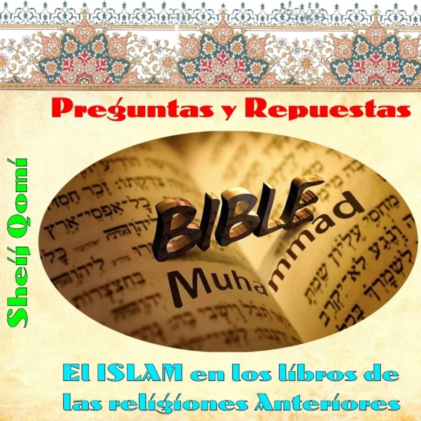 Capítulo 01, El ISLAM en los libros de las religiones Anteriores, Sheij Qomi